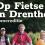 Op Fietse in Drenthe zomereditie